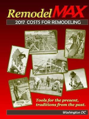 Picture of 2017 Remodelmax Unit Cost Estimating Manual for Remodeling - Washington DC & Vicinity