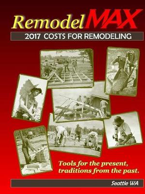 Picture of 2017 Remodelmax Unit Cost Estimating Manual for Remodeling - Seattle Wa & Vicinity