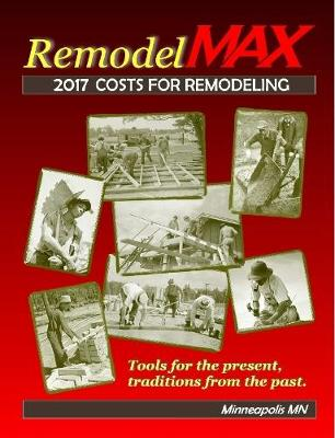 Picture of 2017 Remodelmax Unit Cost Estimating Manual for Remodeling - Minneapolis Mn & Vicinity