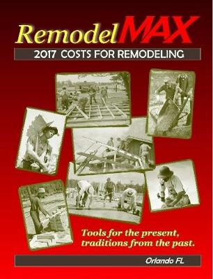 Picture of 2017 Remodelmax Unit Cost Estimating Manual for Remodeling - Orlando Fl & Vicinity