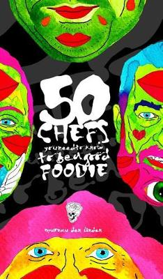 Picture of 50 Chefs You Need to Know to Be a Good Foodie