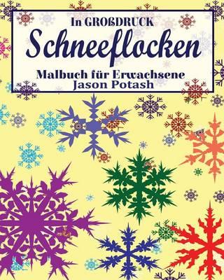 Picture of Schneeflocken Malbuch Fur Erwachsene ( in Grobdruck)