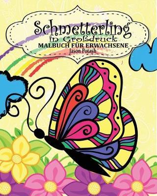 Picture of Schmetterling Malbuch Fur Erwachsene ( in Grossdruck )