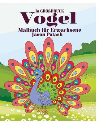 Picture of Vogel Malbuch Fur Erwachsene ( in Grossdruck)