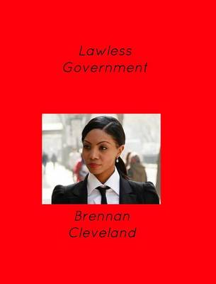 Picture of Lawless Government