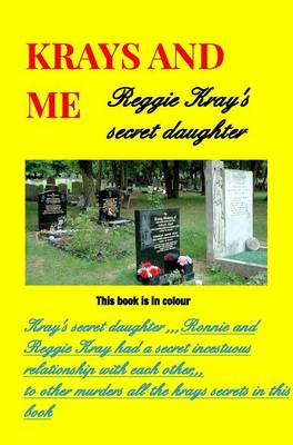 Picture of Krays and Me the Secret Daughter