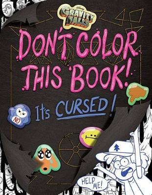 Picture of Gravity Falls Don't Color This Book!: It's Cursed!