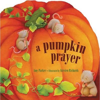 Picture of A Pumpkin Prayer