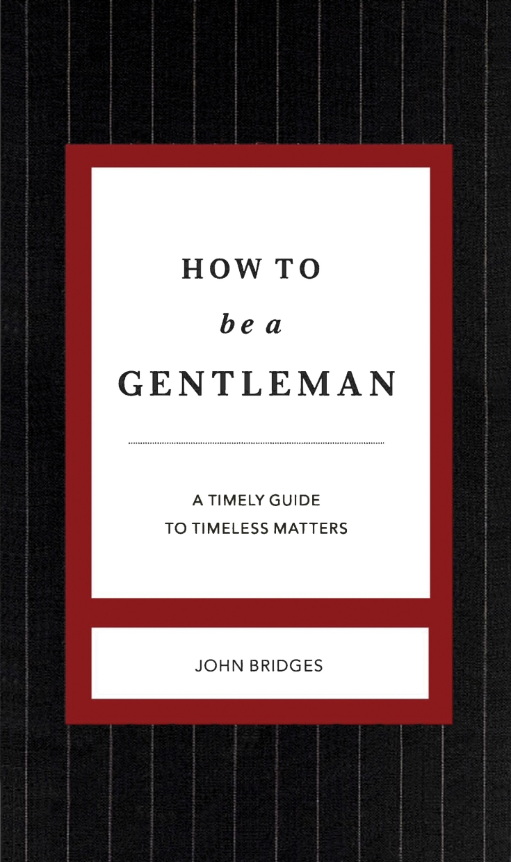 Picture of How to be a Gentleman Revised & Updated: A Contemporary Guide to Common Courtesy