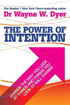 Picture of The Power of Intention: Learning to Co-create Your World Your Way