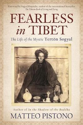 Picture of Fearless in Tibet: The Life of Mystic Terton Sogyal