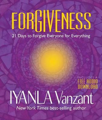Picture of Forgiveness: 21 Days to Forgive Everyone for Everything