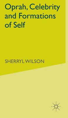 Picture of Oprah, Celebrity and Formations of Self