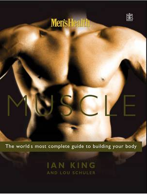 Picture of Men's Health Muscle: The World's Most Complete Guide to Building Your Body