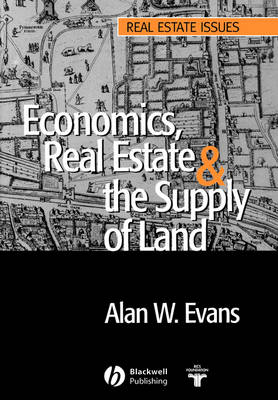 Picture of Economics, Real Estate and the Supply of Land