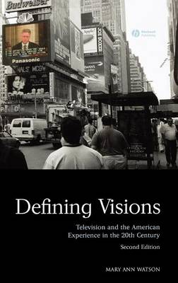 Picture of Defining Visions: Television and the American Experience in the 20th Century
