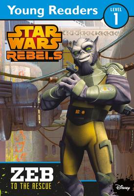 Picture of Star Wars Rebels: Zeb to the Rescue: Star Wars Young Readers