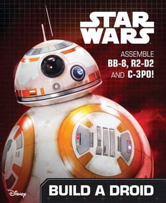 Picture of Star Wars the Force Awakens Build a Droid: Assemble BB-8, R2-D2 and C-3PO