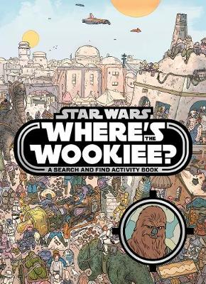 Picture of Star Wars: Where's the Wookiee? Search and Find Book