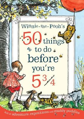 Picture of Winnie-the-Pooh's 50 things to do before you're 5 3/4