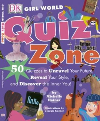 Picture of Quiz Zone: 50 Quizzes to Unravel Your Future, Reveal Your Style, and Discover the Inner You!