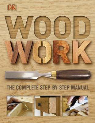 Picture of Woodwork: The Complete Step-by-Step Manual