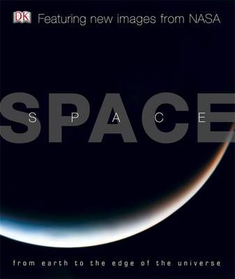Picture of Space: From Earth to the Edge of the Universe