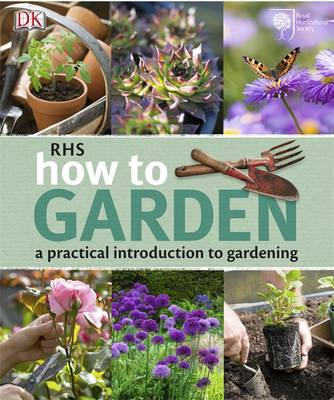 Picture of RHS How to Garden: A Practical Introduction to Gardening