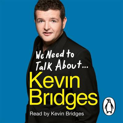 Picture of We Need to Talk About ... Kevin Bridges
