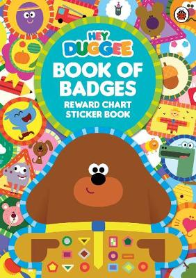 Picture of Hey Duggee: Book of Badges: Reward Chart Sticker Book
