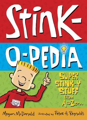 Picture of Stink-o-pedia: Super Stinky Stuff from A to Zzzzz