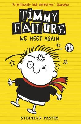 Picture of Timmy Failure: We Meet Again