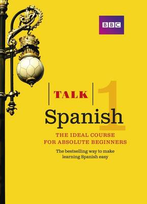 Picture of Talk Spanish 1: The Ideal Spanish Course for Absolute Beginners