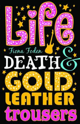 Picture of Life, Death and Gold Leather Trousers