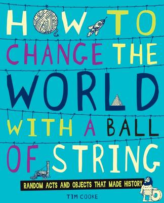 Picture of How to Change the World with a Ball of String