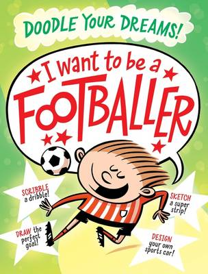 Picture of I Want To Be A Famous Footballer