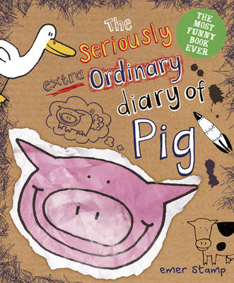 Picture of The Seriously Extraordinary Diary of Pig