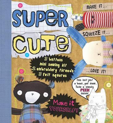 Picture of Make Stuff: Super Cute
