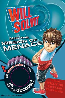 Picture of Will Solvit Novels: Bk. 2: Will Solvit and the Mission of Menace