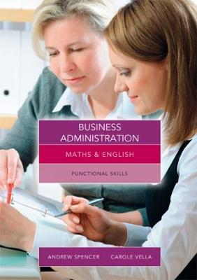 Picture of Maths and English for Business Administration: Functional Skills