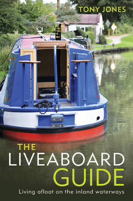 Picture of The Liveaboard Guide: Living Afloat on the Inland Waterways
