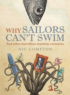 Picture of Why Sailors Can't Swim and Other Marvellous Maritime Curiosities