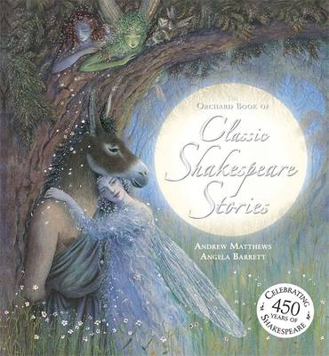 Picture of The Orchard Book of Classic Shakespeare Stories