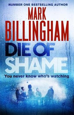 Picture of Die of Shame: Includes Short Story Exclusive to Hardback