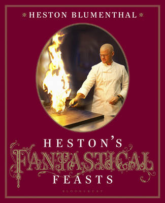 Picture of Heston's Fantastical Feasts