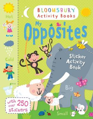 Picture of My Opposites Sticker Activity Book