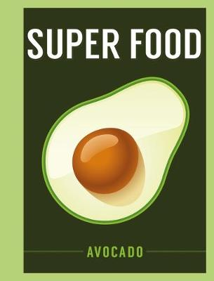 Picture of Superfood: Avocado