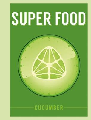 Picture of Superfood: Cucumber