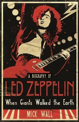 Picture of When Giants Walked the Earth: A Biography of  Led Zeppelin