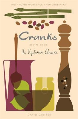 Picture of The Cranks Recipe Book: The Vegetarian Classics